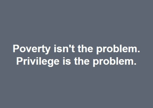 Poverty isn't the problem